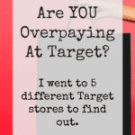 Are YOU Overpaying At Target
