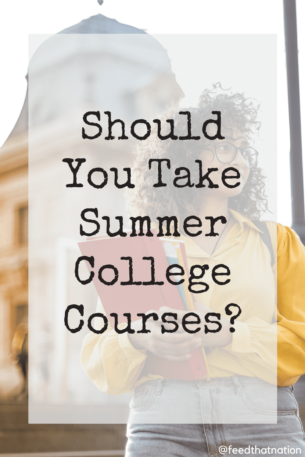 Should You Take Summer College Courses?